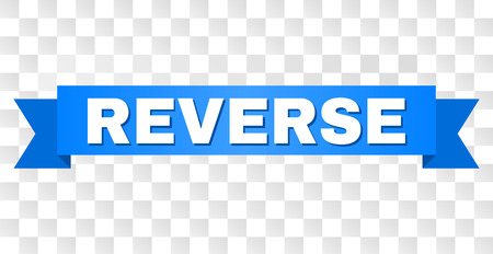 REVERSE text on a ribbon. Designed with white caption and blue stripe. Vector banner with REVERSE tag on a transparent background.