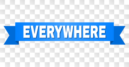 EVERYWHERE text on a ribbon. Designed with white caption and blue stripe. Vector banner with EVERYWHERE tag on a transparent background.