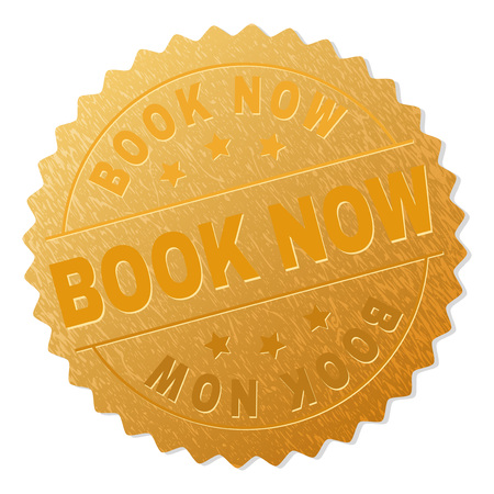 BOOK NOW gold stamp award. Vector golden award with BOOK NOW caption. Text labels are placed between parallel lines and on circle. Golden skin has metallic effect.