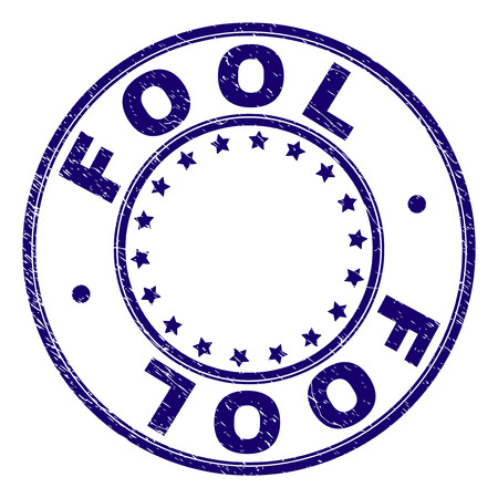 FOOL stamp seal watermark with grunge texture. Designed with round shapes and stars. Blue vector rubber print of FOOL text with retro texture.
