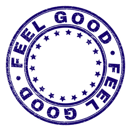 FEEL GOOD stamp seal watermark with grunge texture. Designed with round shapes and stars. Blue vector rubber print of FEEL GOOD label with grunge texture.