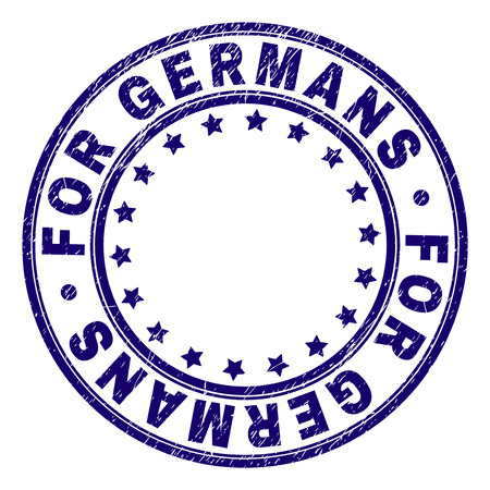 FOR GERMANS stamp seal watermark with grunge texture. Designed with round shapes and stars. Blue vector rubber print of FOR GERMANS title with grunge texture.