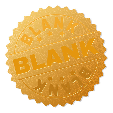 BLANK gold stamp award. Vector gold award with BLANK label. Text labels are placed between parallel lines and on circle. Golden area has metallic texture. Illustration