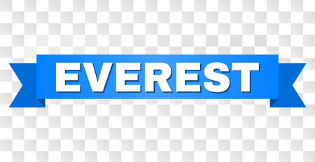 EVEREST text on a ribbon. Designed with white caption and blue stripe. Vector banner with EVEREST tag on a transparent background.