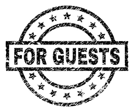 FOR GUESTS stamp seal watermark with distress style. Designed with rectangle, circles and stars. Black vector rubber print of FOR GUESTS title with dirty texture. Illustration