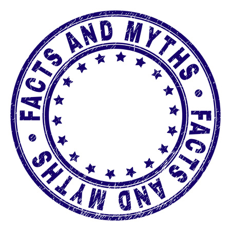 FACTS AND MYTHS stamp seal imprint with grunge texture. Designed with circles and stars. Blue vector rubber print of FACTS AND MYTHS text with corroded texture.
