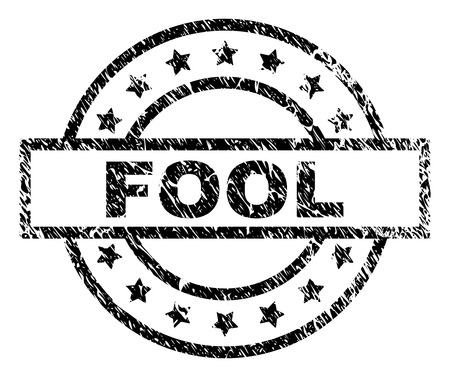 FOOL stamp seal watermark with distress style. Designed with rectangle, circles and stars. Black vector rubber print of FOOL label with grunge texture.