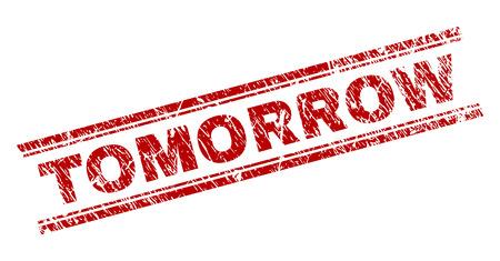 Demain sceau imprimé avec texture grunge. Impression en caoutchouc de vecteur rouge de la balise DEMAIN avec une texture impure. La balise de texte est placée entre les doubles lignes parallèles. Vecteurs