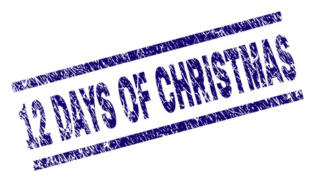 12 DAYS OF CHRISTMAS seal watermark with grunge style. Blue vector rubber print of 12 DAYS OF CHRISTMAS tag with grunge texture. Text tag is placed between parallel lines.