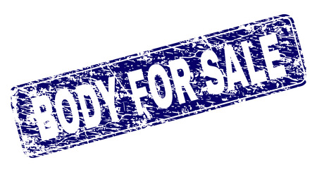 BODY FOR SALE stamp seal print with grunge texture. Seal shape is a rounded rectangle with frame. Blue vector rubber print of BODY FOR SALE label with grunge texture. Illustration