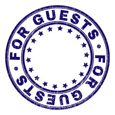 FOR GUESTS stamp seal watermark with grunge texture. Designed with round shapes and stars. Blue vector rubber print of FOR GUESTS label with dust texture.