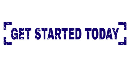 GET STARTED TODAY text seal print with corroded effect. Text title is placed inside corners. Blue vector rubber print of GET STARTED TODAY with dust texture.
