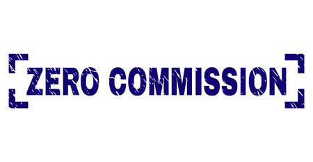 ZERO COMMISSION text seal print with grunge texture. Text tag is placed inside corners. Blue vector rubber print of ZERO COMMISSION with scratched texture.