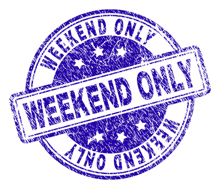 WEEKEND ONLY stamp seal watermark with distress texture. Designed with rounded rectangles and circles. Blue vector rubber print of WEEKEND ONLY text with dirty texture.