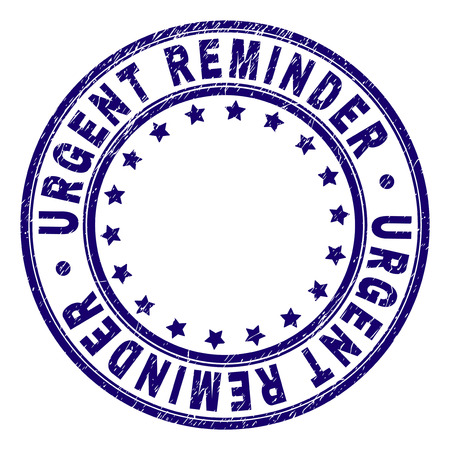 URGENT REMINDER stamp seal imprint with distress texture. Designed with circles and stars. Blue vector rubber print of URGENT REMINDER label with retro texture.
