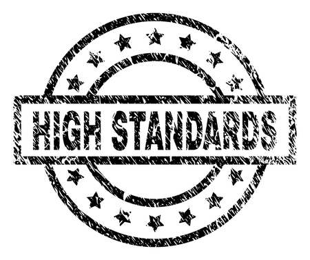 HIGH STANDARDS stamp seal watermark with distress style. Designed with rectangle, circles and stars. Black vector rubber print of HIGH STANDARDS title with retro texture.