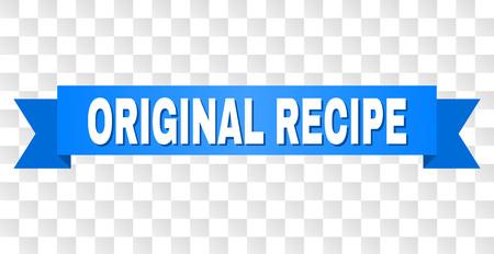 Texte de RECETTE ORIGINALE sur un ruban. Conçu avec un titre blanc et une bande bleue. Bannière vectorielle avec étiquette RECETTE ORIGINALE sur fond transparent.