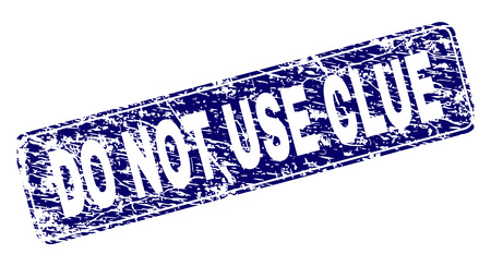 DO NOT USE CLUE stamp seal print with distress style. Seal shape is a rounded rectangle with frame. Blue vector rubber print of DO NOT USE CLUE caption with scratched style.