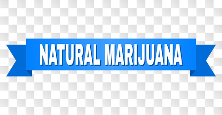 NATURAL MARIJUANA text on a ribbon. Designed with white caption and blue tape. Vector banner with NATURAL MARIJUANA tag on a transparent background.