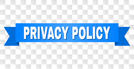PRIVACY POLICY text on a ribbon. Designed with white title and blue tape. Vector banner with PRIVACY POLICY tag on a transparent background.