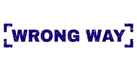 WRONG WAY text seal print with grunge texture. Text tag is placed between corners. Blue vector rubber print of WRONG WAY with unclean texture.