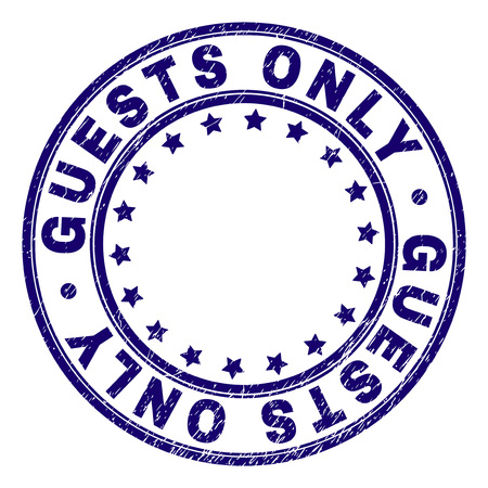 GUESTS ONLY stamp seal watermark with grunge texture. Designed with round shapes and stars. Blue vector rubber print of GUESTS ONLY caption with corroded texture. Illustration