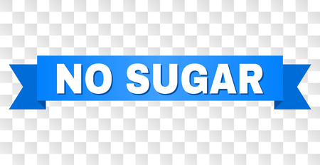 NO SUGAR text on a ribbon. Designed with white caption and blue tape. Vector banner with NO SUGAR tag on a transparent background.