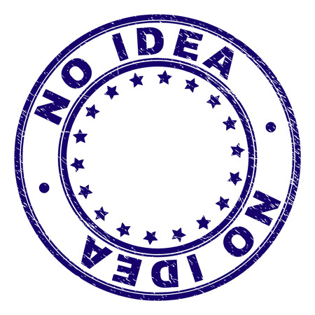 NO IDEA stamp seal watermark with grunge texture. Designed with round shapes and stars. Blue vector rubber print of NO IDEA label with scratched texture.