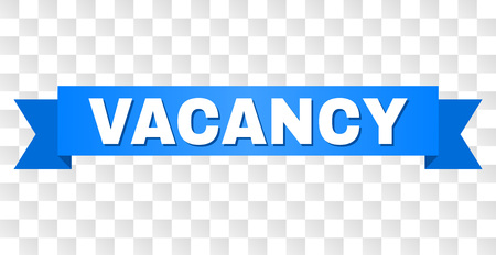 VACANCY text on a ribbon. Designed with white caption and blue tape. Vector banner with VACANCY tag on a transparent background.