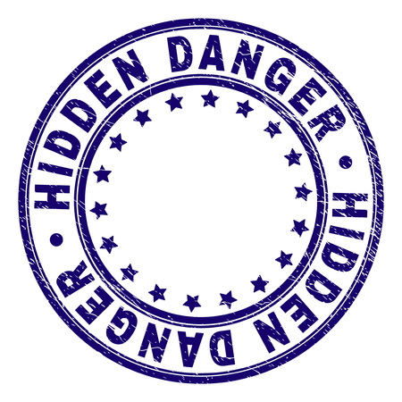 HIDDEN DANGER stamp seal imprint with distress texture. Designed with circles and stars. Blue vector rubber print of HIDDEN DANGER title with corroded texture.