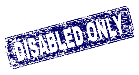 DISABLED ONLY stamp seal print with distress style. Seal shape is a rounded rectangle with frame. Blue vector rubber print of DISABLED ONLY caption with grunge style.