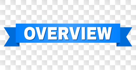 OVERVIEW text on a ribbon. Designed with white title and blue stripe. Vector banner with OVERVIEW tag on a transparent background.