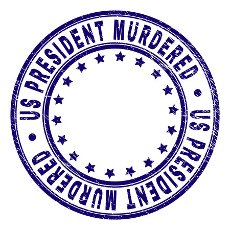 US PRESIDENT MURDERED stamp seal imprint with grunge texture. Designed with round shapes and stars. Blue vector rubber print of US PRESIDENT MURDERED caption with dirty texture.