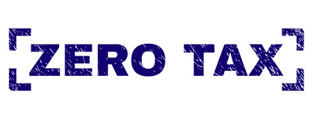 ZERO TAX text seal imprint with grunge texture. Text title is placed inside corners. Blue vector rubber print of ZERO TAX with grunge texture.