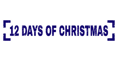 12 DAYS OF CHRISTMAS label seal watermark with grunge texture. Text label is placed between corners. Blue vector rubber print of 12 DAYS OF CHRISTMAS with dust texture.