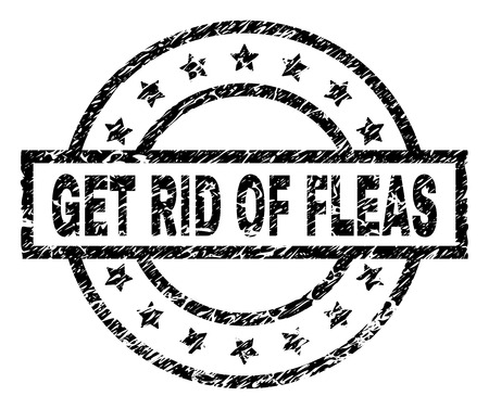 GET RID OF FLEAS stamp seal watermark with distress style. Designed with rectangle, circles and stars. Black vector rubber print of GET RID OF FLEAS caption with scratched texture.
