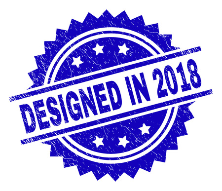 DESIGNED IN 2018 stamp seal watermark with distress style. Blue vector rubber print of DESIGNED IN 2018 title with dirty texture.