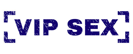VIP SEX label seal print with distress texture. Text label is placed between corners. Blue vector rubber print of VIP SEX with grunge texture. Illustration
