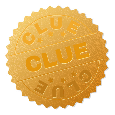 CLUE gold stamp badge. Vector gold medal with CLUE text. Text labels are placed between parallel lines and on circle. Golden skin has metallic structure.
