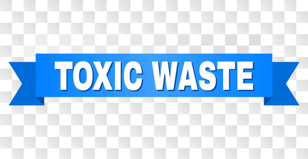 TOXIC WASTE text on a ribbon. Designed with white title and blue tape. Vector banner with TOXIC WASTE tag on a transparent background.
