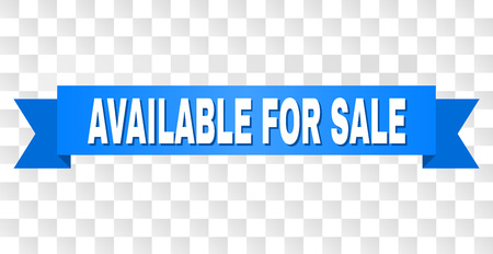 AVAILABLE FOR SALE text on a ribbon. Designed with white caption and blue tape. Vector banner with AVAILABLE FOR SALE tag on a transparent background. Illustration