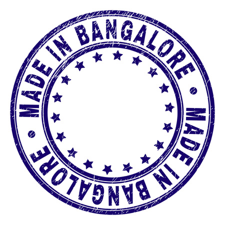 MADE IN BANGALORE stamp seal imprint with grunge texture. Designed with circles and stars. Blue vector rubber print of MADE IN BANGALORE caption with corroded texture. Illustration