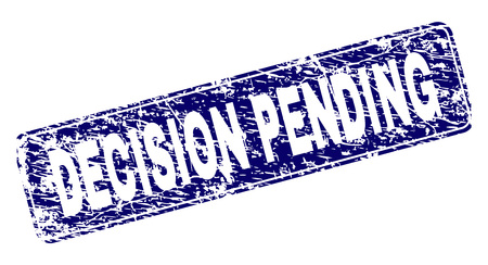 DECISION PENDING stamp seal imprint with grunge style. Seal shape is a rounded rectangle with frame. Blue vector rubber print of DECISION PENDING label with grunge style.