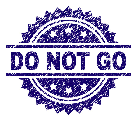 DO NOT GO stamp seal watermark with distress style. Blue vector rubber print of DO NOT GO tag with corroded texture.