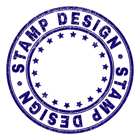 STAMP DESIGN stamp seal imprint with grunge texture. Designed with circles and stars. Blue vector rubber print of STAMP DESIGN text with grunge texture.