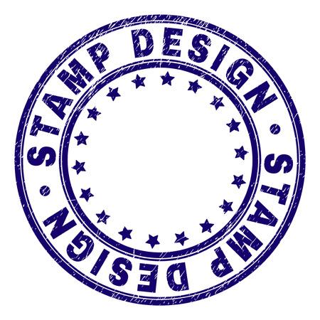 STEMPEL-DESIGN-Stempel-Siegel-Aufdruck mit Grunge-Textur. Entworfen mit Kreisen und Sternen. Blauer Vektor-Gummidruck von STEMPEL-DESIGN-Text mit Grunge-Textur.