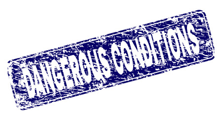 DANGEROUS CONDITIONS stamp seal print with distress style. Seal shape is a rounded rectangle with frame. Blue vector rubber print of DANGEROUS CONDITIONS label with corroded style.