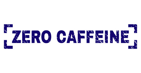 ZERO CAFFEINE title seal stamp with distress texture. Text title is placed inside corners. Blue vector rubber print of ZERO CAFFEINE with scratched texture.