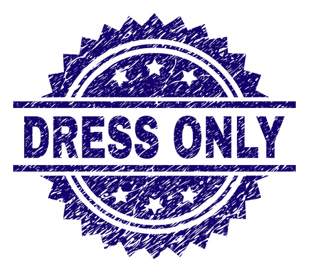 DRESS ONLY stamp seal watermark with distress style. Blue vector rubber print of DRESS ONLY text with dirty texture. Illustration