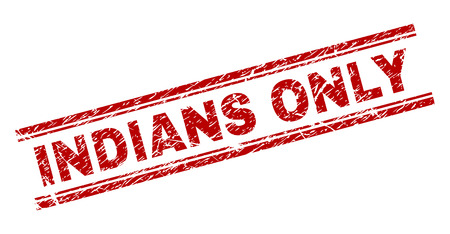 INDIANS ONLY seal print with grunge texture. Red vector rubber print of INDIANS ONLY title with dirty texture. Text title is placed between double parallel lines.
